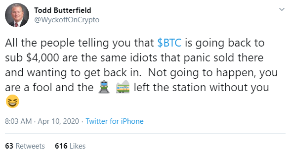 Twitter post of Todd Butterfield, telling that all people who say that BTC will go back to $4k level are idiots